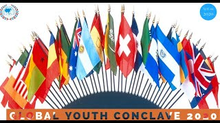 Global Youth Conclave 2020: Session 1