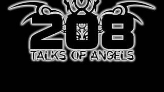 208 Talks Of Angels - Before I Know