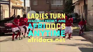 Ladies Turn Documentary | AfriDocs AnyTime Trailer