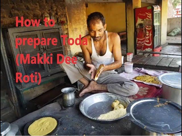 Toda or Makki Dee Roti