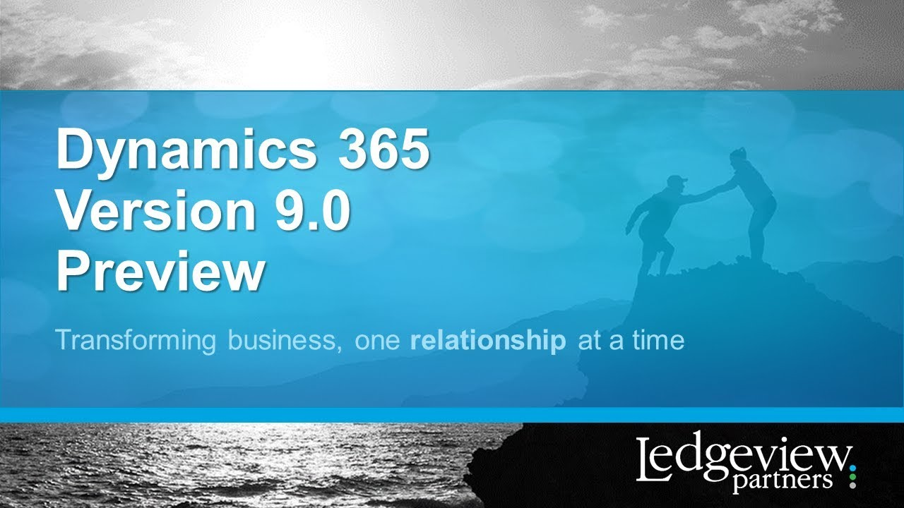 What's New in the Microsoft Dynamics 365 V9 Update