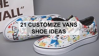 21 Customize Vans Shoe Ideas - YouTube