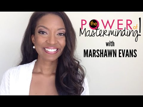 The Power of Masterminding with Marshawn Evans - YouTube