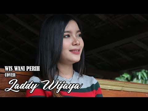 WES WANI PERIH   [  Cover ]  LADDY WIJAYA