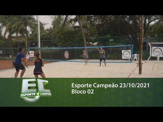 Esporte Campeão 23/10/2021 - Bloco 02