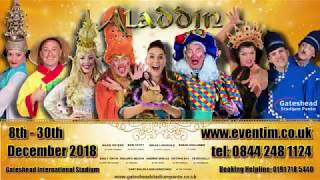 Gateshead Stadium Panto present Aladdin 8th-30th December 2018