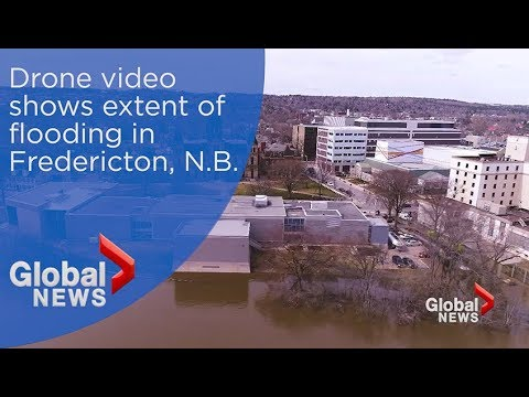 Drone video shows extent of flooding in Fredericton, N.B.