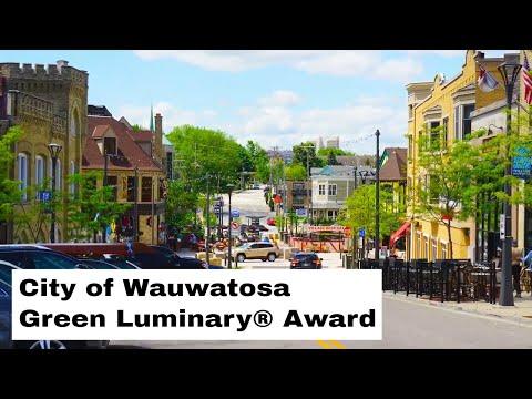 City Of Wauwatosa | MMSD Green Luminary® Award