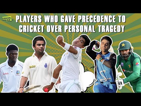 Players who gave precedence to cricket over personal tragedy