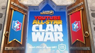 Clash Royale: YouTube All-Star Clan War Announcement!