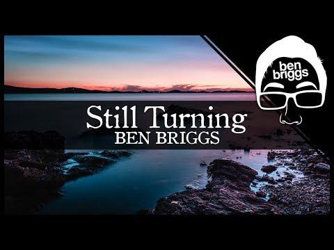 Ben Briggs - Still Turning