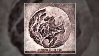 Anatomy Of The Void - Automated System of Mortification, Pt1