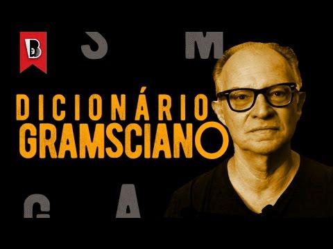 O Dicionário gramsciano | Marcos Del Roio