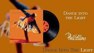 Phil Collins - Dance Into The Light (2016 Remaster Official Audio)