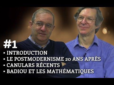 Impostures intellectuelles, 20 ans après – Entretien avec Alan Sokal et Jean Bricmont (1re partie)