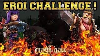 EROI CHALLENGE - CLASH OF CLANS ITA w/Vaffancolor