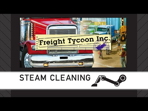 Steam Cleaning - Freight Tycoon Inc.
