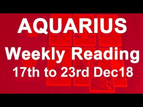 AQUARIUS WEEKLY TAROT READING - 17TH TO 23RD DEC 18 - A RAINBOW OF  BLESSINGS!
