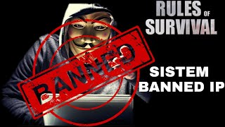 Membahas New Update! Sistem Banned IP - Rules of Survival