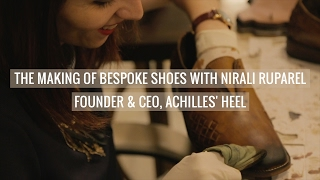 The Making Of Bespoke Shoes With Achilles' Heel