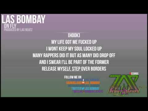 LAS Bombay - On Fly (W/ Lyrics)