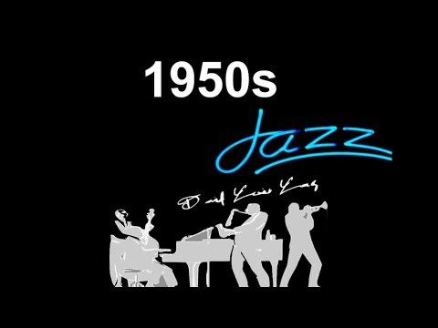 1950s Jazz and 1950s Jazz Music: Best of 1950s #Jazz and #JazzMusic with 1950s Jazz Playlist