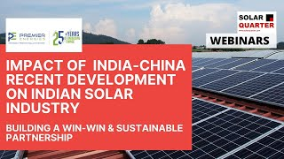Impact of India-China Recent Development On Indian Solar Industry