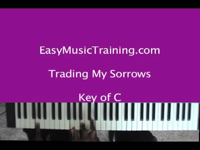 Im Trading My Sorrows Key Of C Easymusictraining Chords