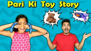 Pari Ki Toy Story | Moral Story For Kids | Pari's Lifestyle
