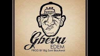 Edem - Gbevu (Audio Slide)