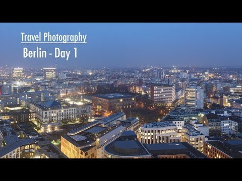 Travel Photography in Berlin - Day 01