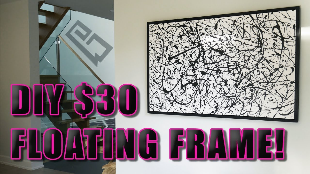 How To Build A Floating Picture Frame For $30! (Easy Method) - YouTube