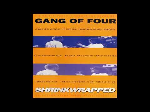 Gang of Four - Shrinkwrapped (1995) FULL ALBUM HQ AUDIO