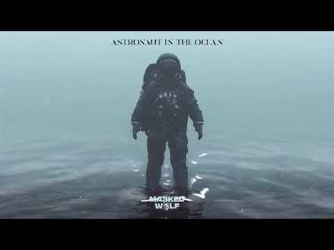 astronaut in the ocean masked wolf 10 hours