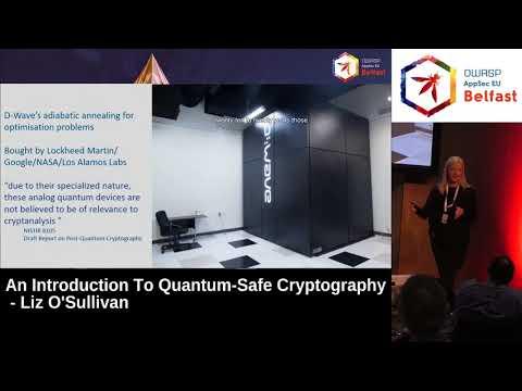 AppSec EU 2017 An Introduction To Quantum Safe Cryptography by Liz O'Sullivan.mp4