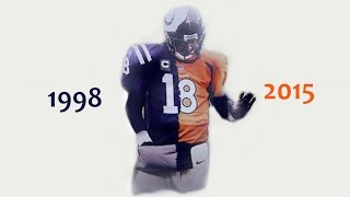 "PEYTON MANNING CAREER TRIBUTE ~ ""END OF AN ERA"""