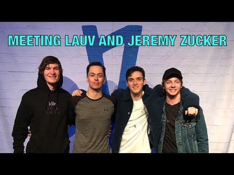 MEETING JEREMY ZUCKER AND LAUV