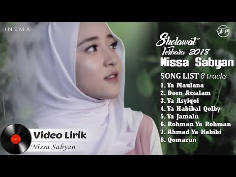 NISSA SABYAN Full Album (Video Lirik) - Lagu Sholawat Terbaru 2018 Mp3