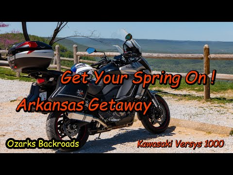 Get Your Spring On!  An Arkansas Weekend Getaway on the Versys 1000