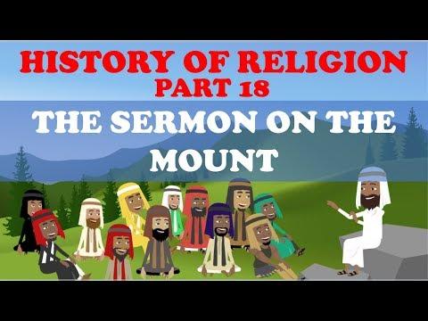 HISTORY OF RELIGION (Part 18): SERMON ON THE MOUNT