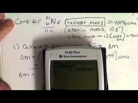 Nuclear Binding Energy Calculation ; Mass Defect