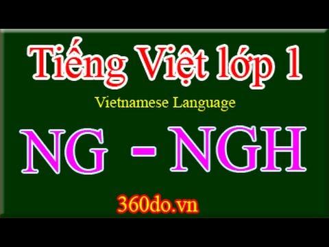 Tiếng Việt lớp 1 - Chủ đề: NG, NGH