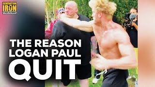 The Reason Logan Paul Quit Slap Fight Competition | Generation Iron