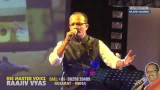 Ye Lal Rang Kab Mujhe - LIVE ORCHESTRA AHMEDABAD - RAAJIV VYAS (his master voice)