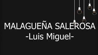 Malagueña Salerosa- Luis Miguel la serie- letra