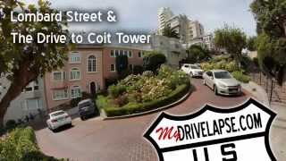 San Francisco Drive: Lombard St & Coit Tower
