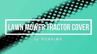 RORAIMA  Lawn Mower Tractor Cover