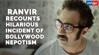 Ranvir Shorey Shares A Hilarious Incident Of Nepotism In Bollywood