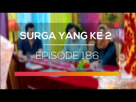 Surga Yang Kedua - Episode 186