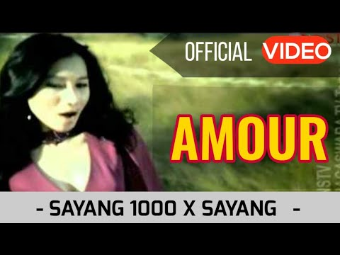 Amour - Sayang 1000X Sayang.mp4